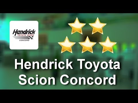 Hendrick Toyota Scion Concord Concord Perfect 5 Star Review By Wes G.