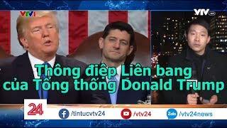 Thông điệp Liên bang của Tổng thống Donald Trump | VTV24