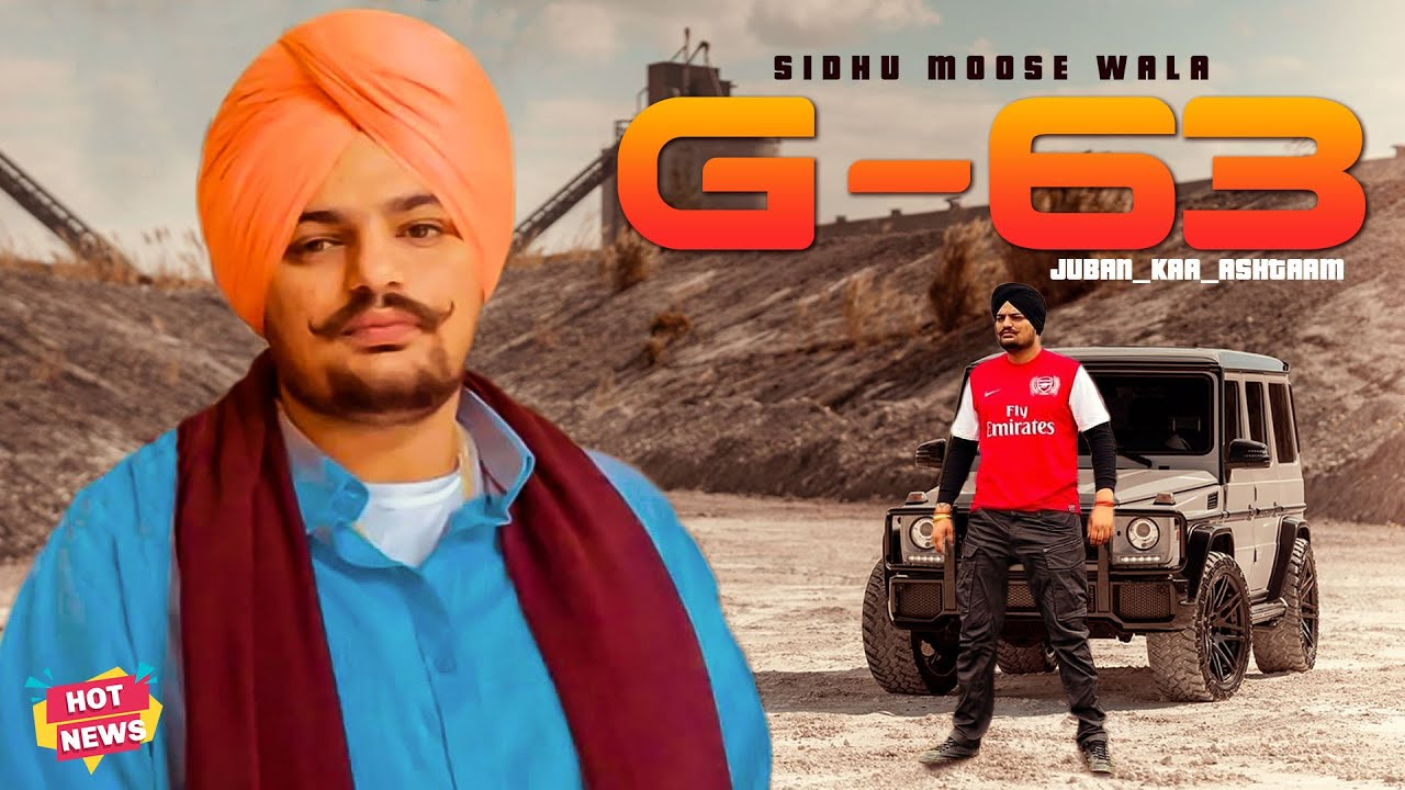 Sidhu Moose Wala - G 63 (Leaked Song) | G Class | Hot News | Latest Punjabi Songs 2021