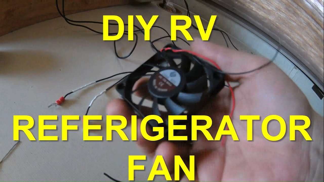 DIY RV FRIDGE FAN