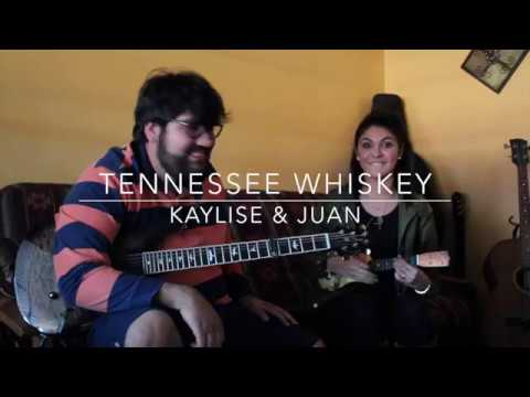 Chris Stapleton Tennessee Whiskey Cover x Kaylise Renay and Juan Villarreal