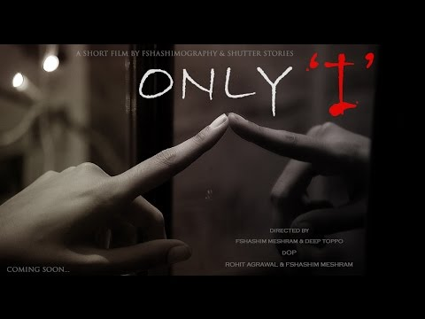 only i (short film)