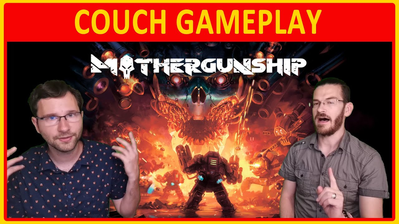 Mothergunship | Couch GAMEPLAY - Michal & Caleb