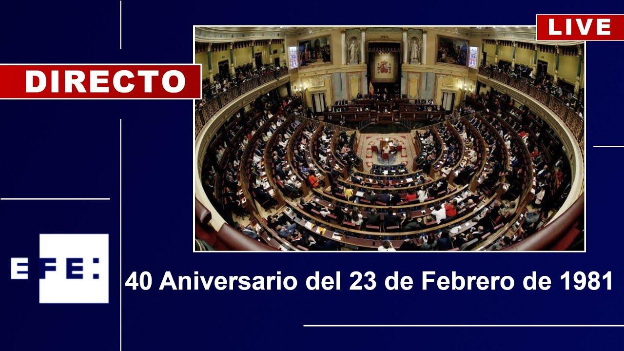 🔴📡 40 aniversario del 23 de febrero de 1981 - YouTube