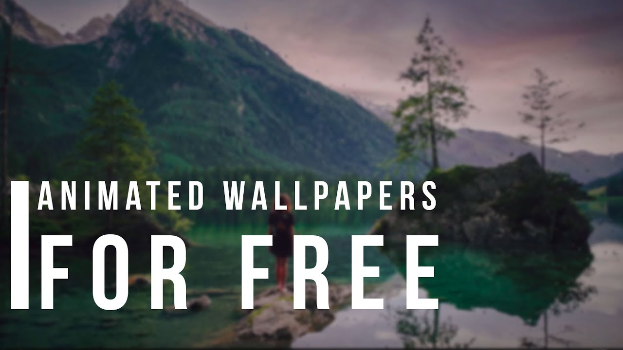 Get Free Animated Wallpapers On Windows Youtube