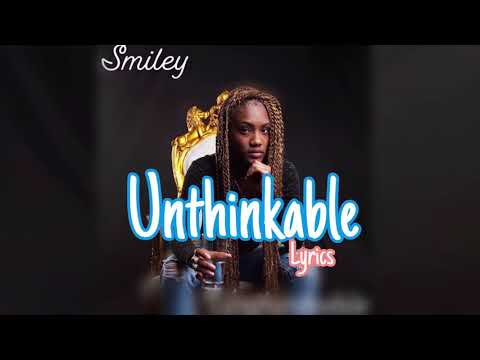 Download Smiley - Unthinkable s Mp4 baru