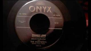 Dean Barlow and The Montereys - Dearest One - Classic NYC Uptempo Doo Wop
