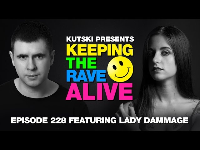 KTRA Episode 228 ft. Lady Dammage