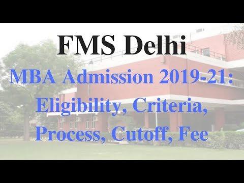 FMS Delhi MBA Admission 2019-21: Eligibility, Criteria, Process, Cut-off, Fee, Batch Size