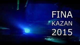 AG PRODUCTION - FINA KAZAN 2015 (Fina World)