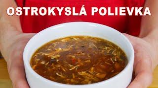 Ostrokyslá polievka, ktorú si môžete spraviť sami doma  Viktor Nagy  recepty