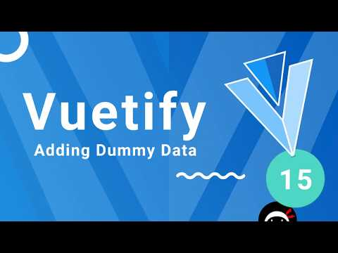 Vuetify Tutorial #15 - Dummy Project Data thumbnail
