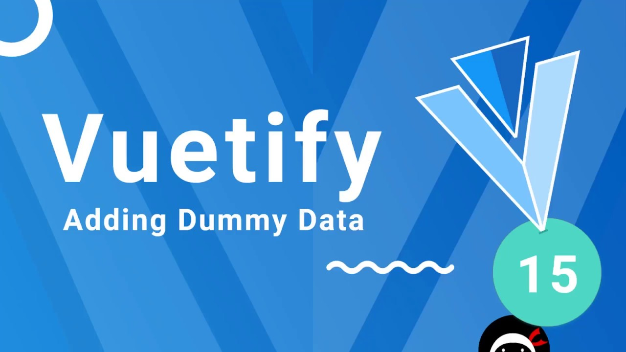 Vuetify Tutorial #15 - Dummy Project Data