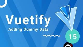 Vuetify Tutorial 15 Dummy Project Data
