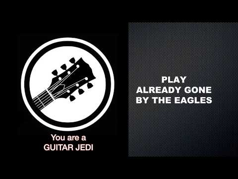 Play Already Gone by The Eagles on Guitar