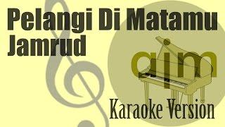 Jamrud - Pelangi Di Matamu Karaoke | Ayjeeme Karaoke