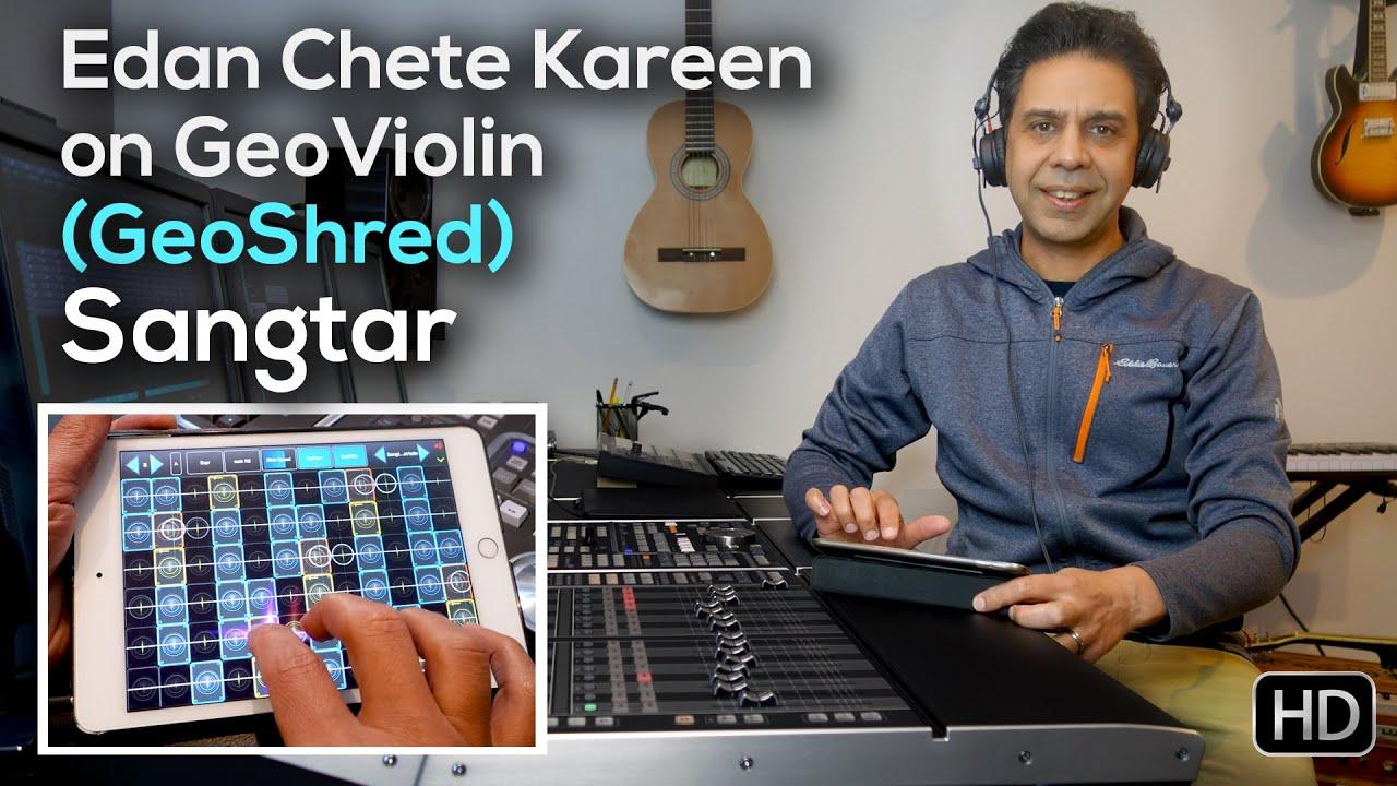 Download Edan Chete Kareen on GeoViolin (GeoShred) By Sangtar