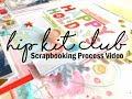 Scrapbooking Process #349 Hip Kit Club / Happy Holidays