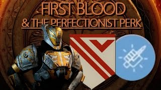 Destiny Diaries | First Blood & Then Some (4 Headshots w/ Stillpiercer = Perfectionist Perk)