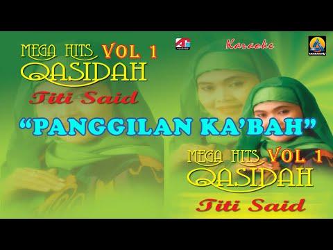 Titi Said - Panggilan Ka'bah (Karaoke) - Qasidah Vol 1