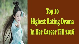 Zhao Liying Top10 Drama In Her Career Till 2018.