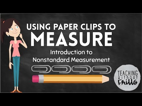 Introduction to Non-Standard Measurement for Kids: Using Paper Clips to Measure