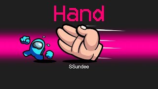 *NEW* HAND Mod in Among Us