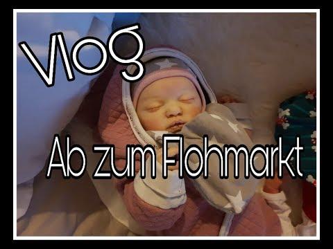 new products e6fcc cd537 VLOG   Flohmarkt   Babysachen Shoppen   99% ungeschnitten    Reborn Baby  Deutsch