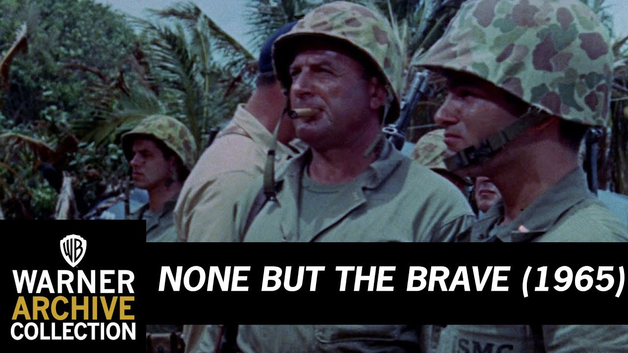 War Movie : None But the Brave (1965)