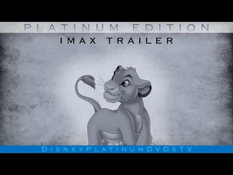 The Lion King Platinum Edition Imax Trailer