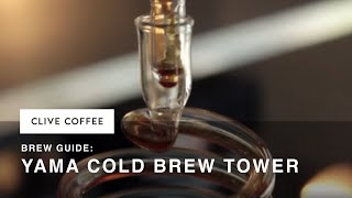 Yama Cold Brew Tower Brewing Guide