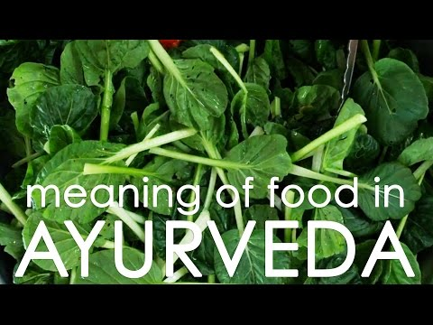 In Search of Meaningful Food-Food for Yoga/Ayurveda