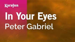 Karaoke In Your Eyes - Peter Gabriel *