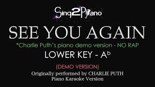 See You Again (Lower Key/NO RAP - Piano Karaoke demo) Charlie Puth