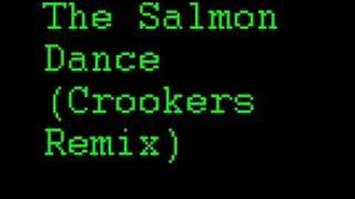 The Salmon Dance (Crookers Remix)