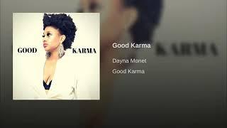 Dayna Monet - Good Karma