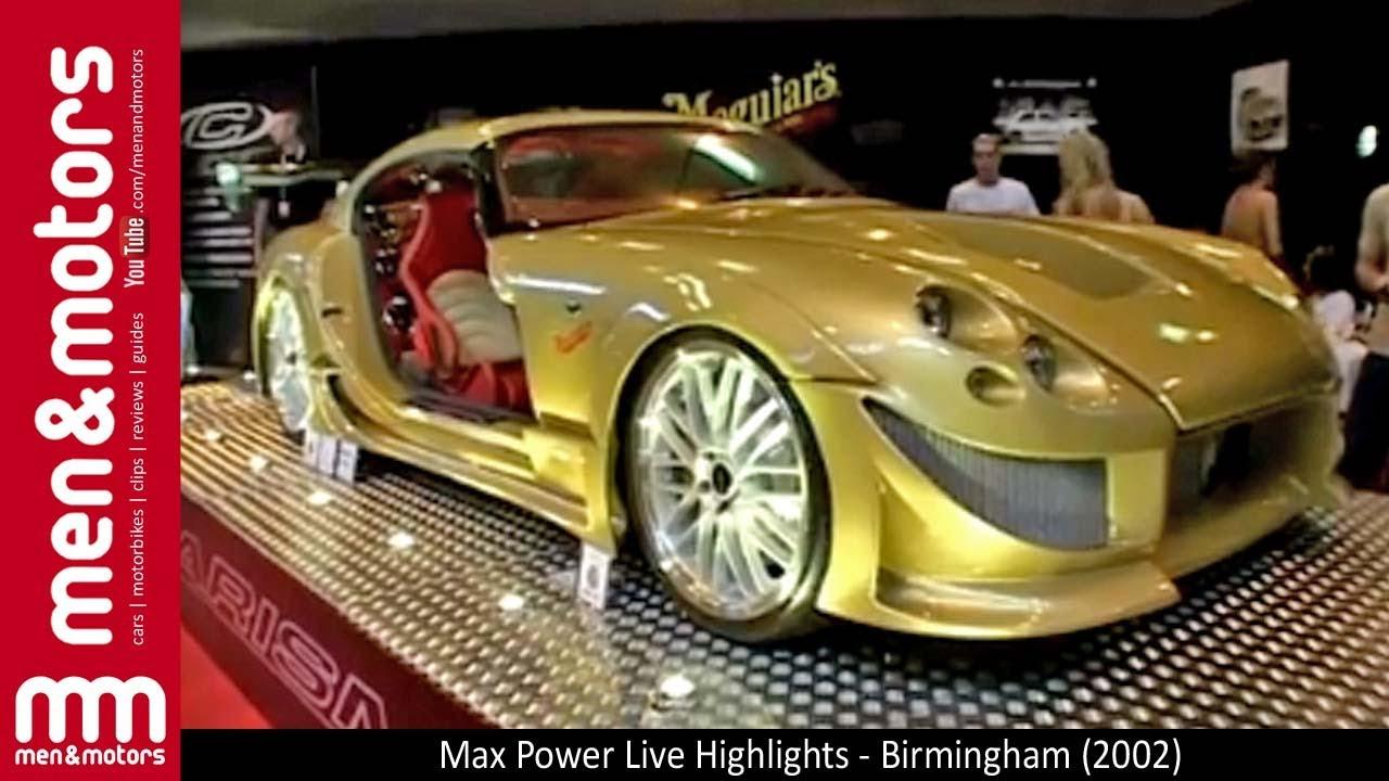 Max Power Live Highlights Birmingham 2002 Youtube