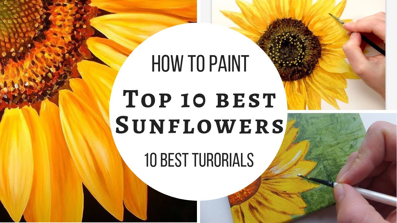 3a6814a751e Top 10 sunflower 🌻 tutorial