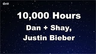 10,000 Hours - Dan + Shay, Justin Bieber Karaoke 【No Guide Melody】 Instrumental Video