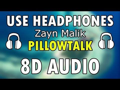 Zayn - Pillowtalk (8D Audio)🎧