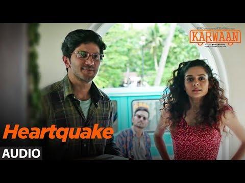Heartquake Full Audio Song |Karwaan | Irrfan Khan, Dulquer Salmaan, Mithila Palkar |Papon