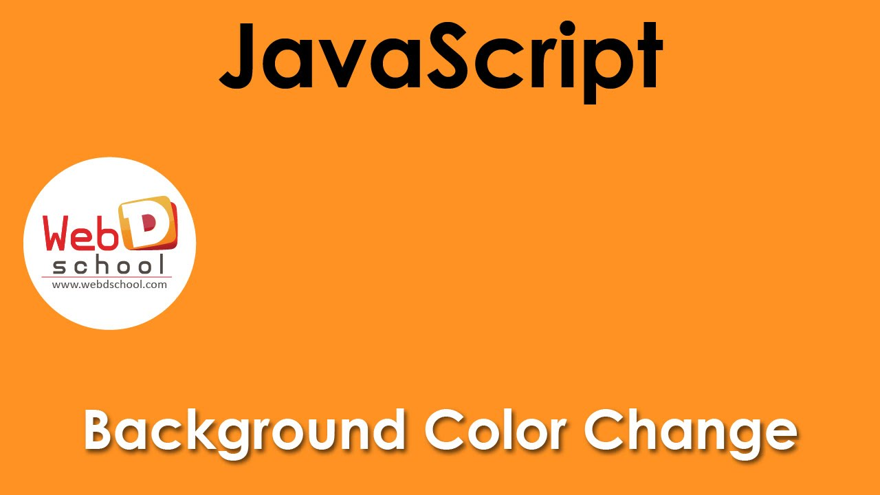 Background image javascript - Background Color Change Using Javascript Web D School Best Institute In Chennai