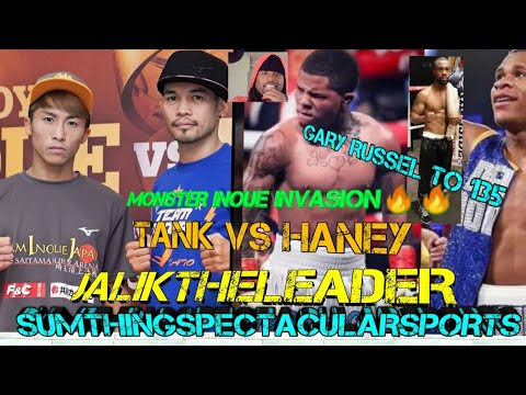 🔴GARY RUSSEL MOVING TO BEST DIVISION 135🤨MONSTER INOUE INVASION VS DONAIRE🥊TANK VS HANEY TALK