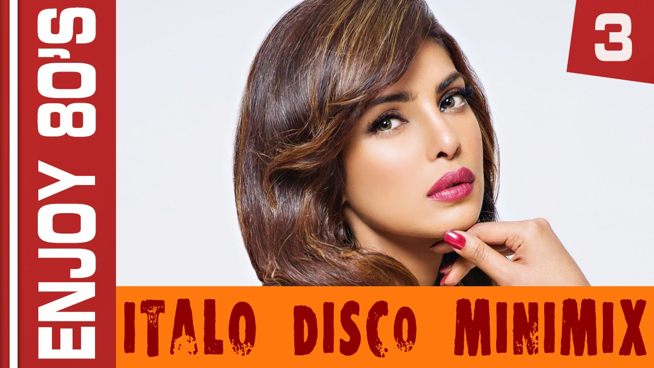 Enjoy 80's - Italo Disco MiniMix #3