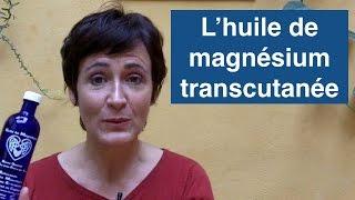 L'huile de magnésium transcutanée, l'anti-stress qui marche ! Thumbnail