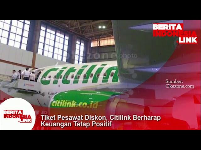 Tiket pesawat diskon, Citilink berharap keuangan tetap positif.