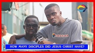 How Many Disciples Did JESUS Have  Street Quiz  Funny Videos  Funny African Videos