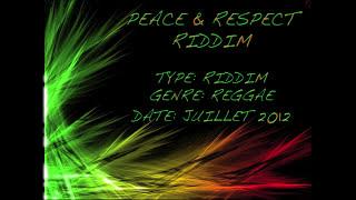 Peace & Respect Riddim Instrumental