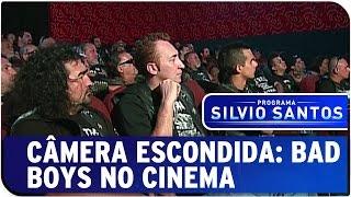 Câmera Escondida: Bad boys no cinema