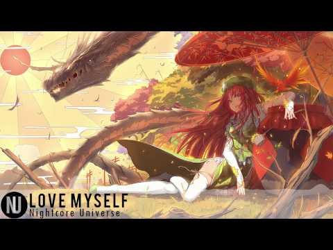 Nightcore - Love Myself [Hailee Steinfeld]
